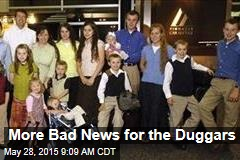 More Bad News for the Duggars