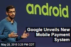 Google Unveils New Mobile Payment System
