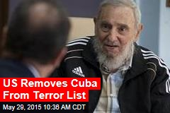 US Removes Cuba From Terror List