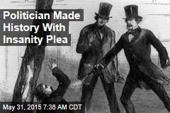 How a Politician Won America's 1st Successful Insanity Plea