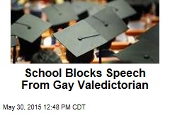 School Blocks Speech From Gay Valedictorian