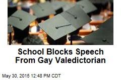 School Blocks Speech From Gay Valedictorian