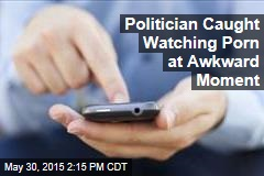 Politician Caught Watching Porn at Awkard Moment