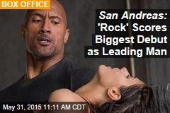 San Andreas: 'Rock' Scores Biggest Debut as Leading Man