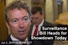 Surveillance Bill Heads for Showdown Today