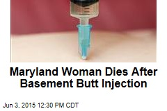 Woman Dies After Fake 'Doc' Botches Butt Injection