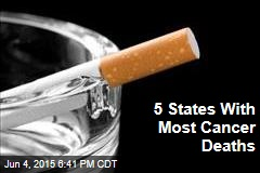 5 States With Most Cancer Deaths