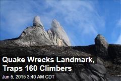 Quake Wrecks Landmark, Traps 160 Climbers