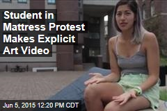 Student in Mattress Protest Makes Explicit Art Video