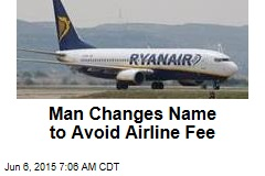Man Changes Name to Avoid Airline Fee