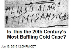 Is This the 20th Century's Most Baffling Cold Case?