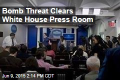 Bomb Threat Clears White House Press Room