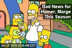 Bad News for Homer, Marge This Season