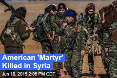 American 'Martyr' Killed in Syria