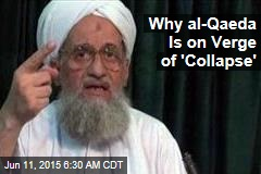 Why al-Qaeda Is on Verge of 'Collapse'