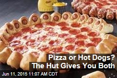 Pizza or Hot Dogs? The Hut Gives You Both