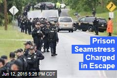 Prison Seamstress Charged in Escape