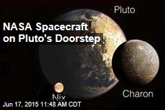 NASA Spacecraft on Pluto's Doorstep