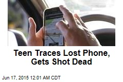 Teen Traces Lost Phone, Gets Shot Dead