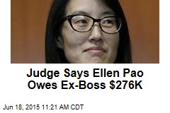 Judge Says Ellen Pao Owes Ex-Boss $276K