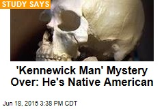 'Kennewick Man' Mystery Over: He's Native American