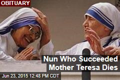 Nun Who Succeeded Mother Teresa Dies