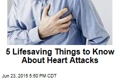 5 Lifesaving Things to Know About Heart Attacks