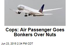 Cops: Air Passenger Goes Bonkers Over Nuts