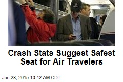 Crash Stats Suggest Safest Seat for Air Travelers