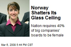 Norway Shatters Its Glass Ceiling