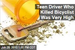 Teen Driver Who Killed Bicyclist Was Very High