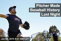 Pitcher Makes History on Gay Pride Night