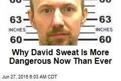 Why David Sweat Is More Dangerous Now Than Ever