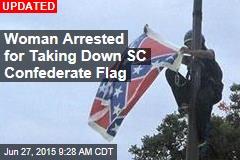 Woman Climbs Pole, Brings Down SC Confederate Flag