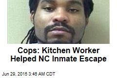 Cops: Kitchen Worker Helped NC Inmate Escape