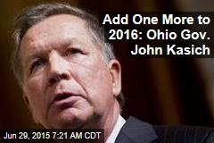 Add One More to 2016: Ohio Gov. John Kasich