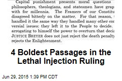 4 Boldest Passages in the Lethal Injection Ruling