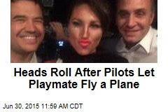 Heads Roll After Pilots Let Playmate Fly a Plane