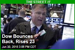 Dow Bounces Back, Rises 23
