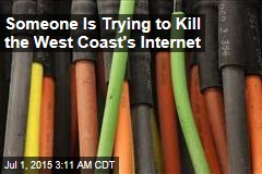 Someone Is Trying to Kill the West Coast's Internet
