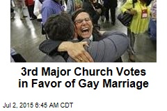 3rd Major Church Votes in Favor of Gay Marriage