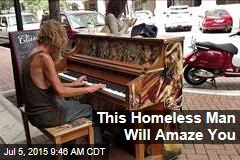 This Homeless Man Will Amaze You