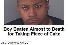 Boy Beaten Almost to Death for Taking Piece of Cake