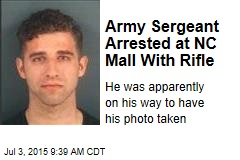 Army Sgt. Arrested in NC Mall With Assault Rifle