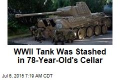 WWII Tank Was Stashed in 78-Year-Old's Cellar
