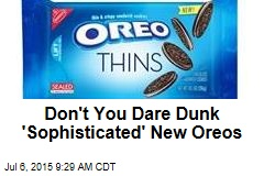 Don't You Dare Dunk 'Sophisticated' New Oreos