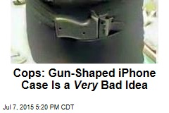 Cops: Gun-Shaped iPhone Case Is a Very Bad Idea