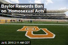 Baylor Rewords Ban on 'Homosexual Acts'