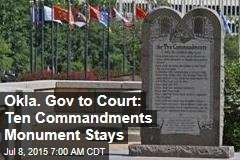Okla. Gov to Court: Ten Commandments Monument Stays