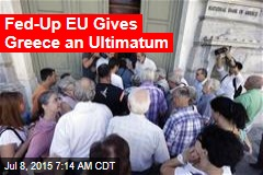 EU to Greece: We're Serious About Ultimatum